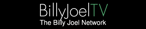 Billy Joel TV | The Billy Joel Network